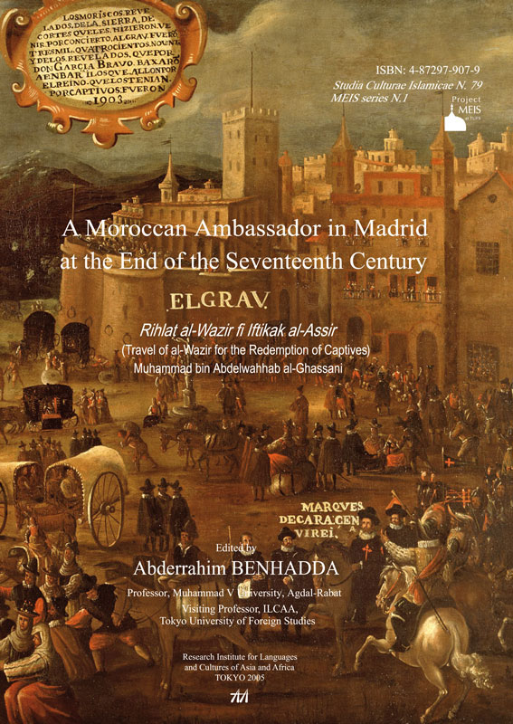 A Moroccan Ambassador in Madrid at the End of the Seventeenth Century